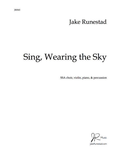 Sing, Wearing the Sky