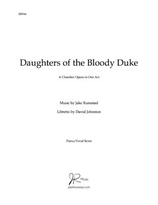 Daughters of the Bloody Duke - Jake Runestad