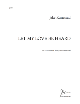 Let My Love Be Heard (SATB)
