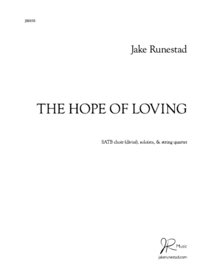THE HOPE OF LOVING by Jake Runestad