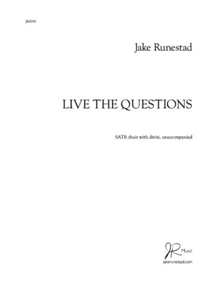 Live the Questions - Jake Runestad