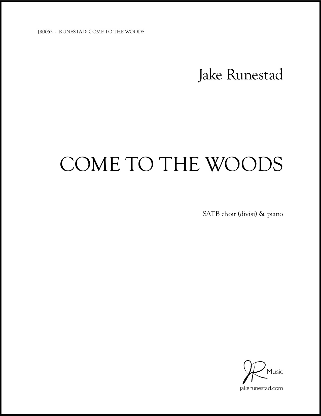 Come to the Woods